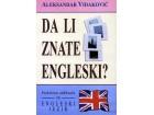 DA LI ZNATE ENGLESKI? - Aleksandar Vidaković