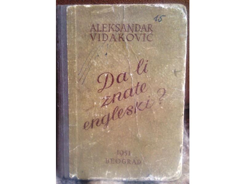 DA LI ZNATE ENGLESKI, Aleksandar Vidaković