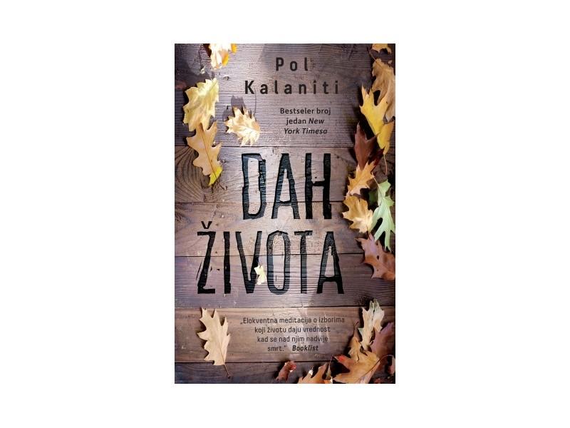 DAH ŽIVOTA - Pol Kalaniti