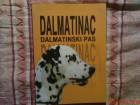 DALMATINAC - DALMATINSKI PAS  - RADE DAKIC - KICA