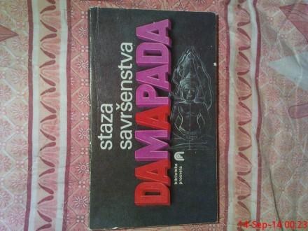DAMAPADA  -  STAZA  SAVRSENSTVA