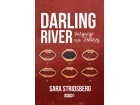 DARLING RIVER - Sara Stridsberg