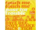 DAVE,DEE,DOZY,BEAKY,MICK  TEACH - Touch me,Touch Me