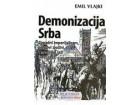 DEMONIZACIJA SRBA - Emil Vlajki