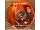 DICKY B. HARDY - I WHISTLE - YOU DANCE