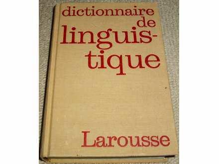 DICTIONNAIRE DE LINGUISTIQUE - Grupa autora