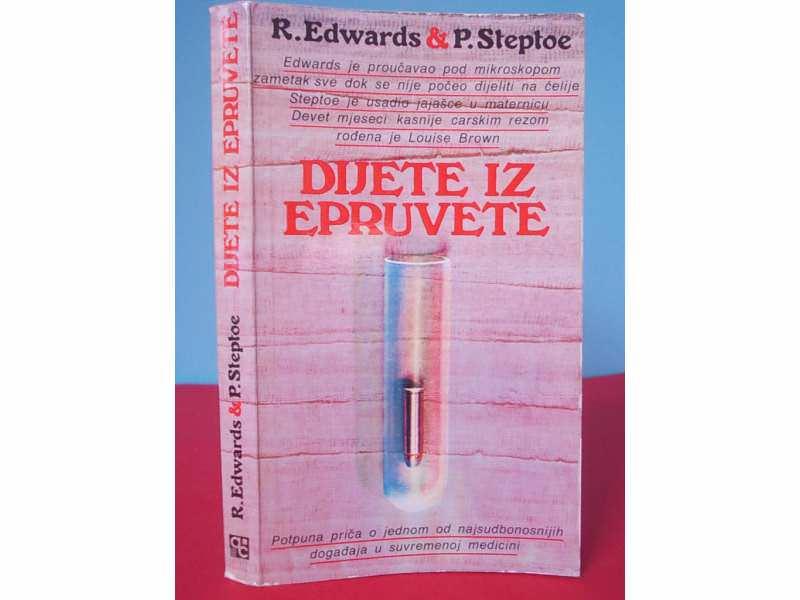 DIJETE IZ EPRUVETE  -  R.Edvards i P. Steptoe
