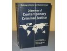 DILEMMAS OF CONTEMPORARY CRIMINAL JUSTICE