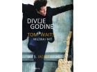 DIVLJE GODINE: Tom Waits - muzika i mit - Jay S. Jacobs