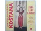 DIVNA RADIC DJOKOVIC - Kostana (Pesme i igre)