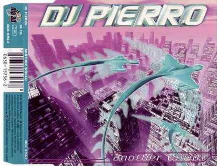 DJ Pierro - Another World
