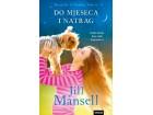 DO MJESECA I NATRAG - Jill Mansell