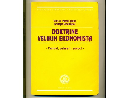 DOKTRINE VELIKIH EKONOMISTA dr Jakšić, dr Dimitrijević