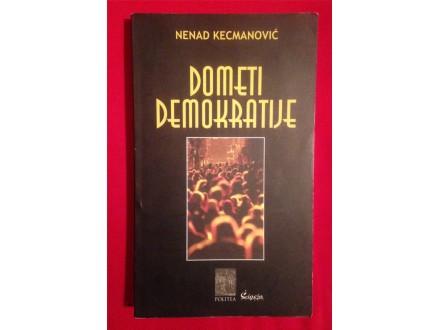 DOMETI DEMOKRATIJE Nenad Kecmanović