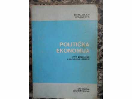 DR. DRAGOLJUB STOILJKOVIC - POLITICKA EKONOMIJA
