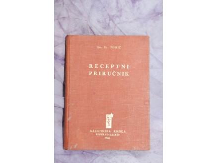 DR.DRAGUTIN TOMIĆ RECEPTI I PRIRUČNICI ZA LIJEČNIKE