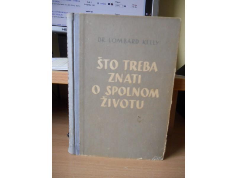 DR. LOMBARD KELLY - STO TREBA ZNATI O SPOLNOM ZIVOTU