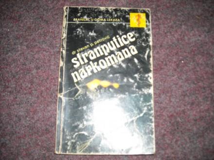 DR.STEVAN PETROVIC  STRANPUTICE NARKOMANA