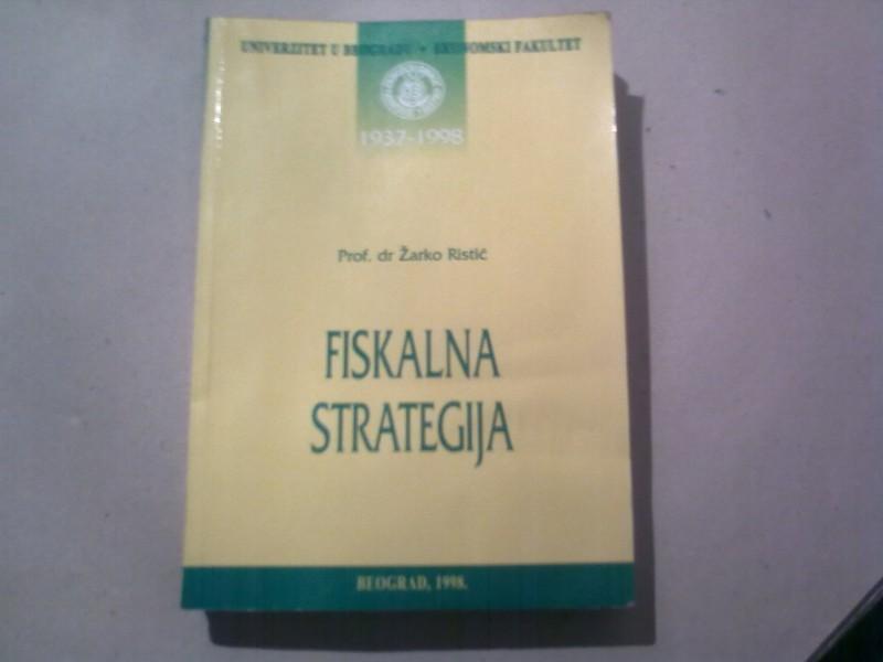 DR ZARKO RISTIC FISKALNA STRATEGIJA