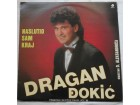 DRAGAN  DJOKIC  -  NASLUTIO  SAM  KRAJ