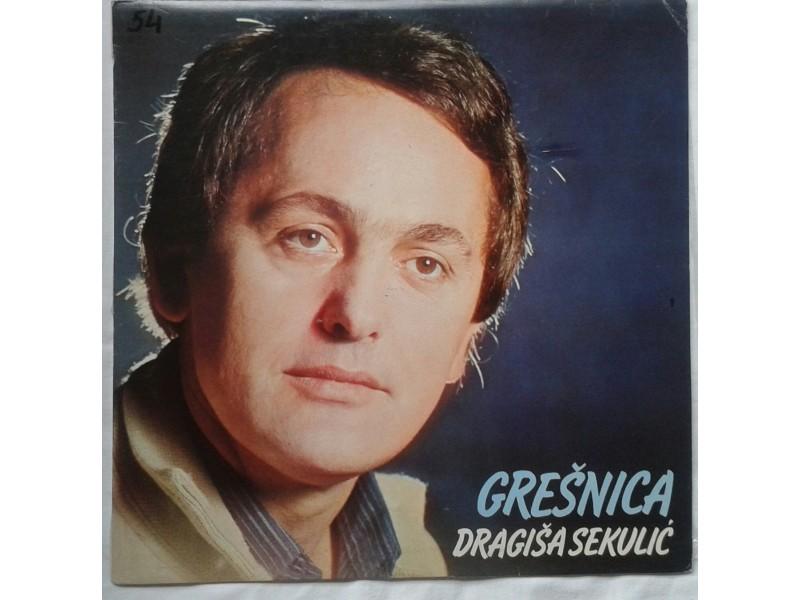 DRAGISA  SEKULIC  -  GRESNICA