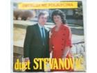 DUET STEVANOVIC - PROBUDI ME POLJUPCIMA