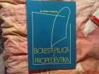 DUSAN POPOVAC  DR. - BOLESTI PLUCA I PROPEDEVTIKA