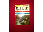 DUTCH FOR TRAVELLERS