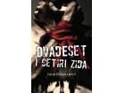 DVADESET I ČETIRI ZIDA - Igor Marojević
