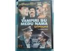 DVD DOMACI FILM -  VAMPIRI SU MEDJU NAMA
