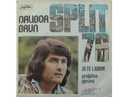 Dalibor Brun - Ja Te Ljubim / Proljetna Pjesma