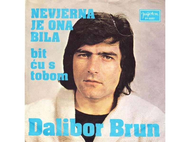 Dalibor Brun - Nevjerna Je Ona Bila