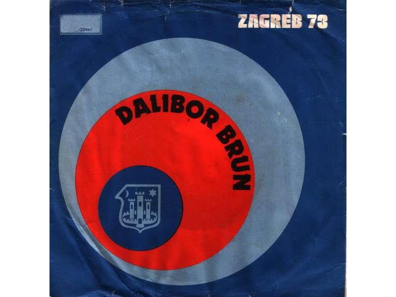 Dalibor Brun - Otkad Si Tuđa Žena / Što Želiš Od Mene