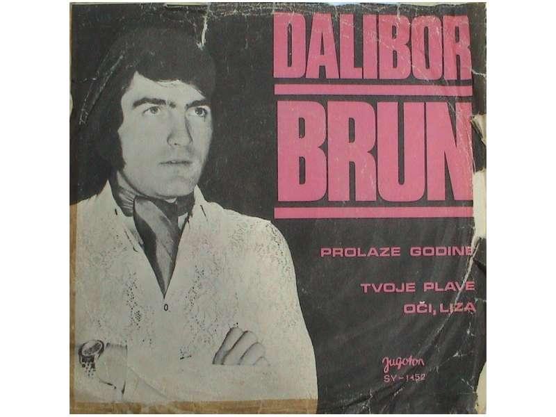 Dalibor Brun - Prolaze Godine / Tvoje Plave Oči, Liza