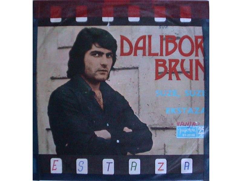 Dalibor Brun - Suze, Suze / Ekstaza