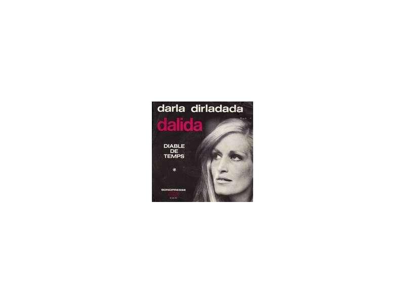 Dalida - Darla Dirladada / Diable Di Temps