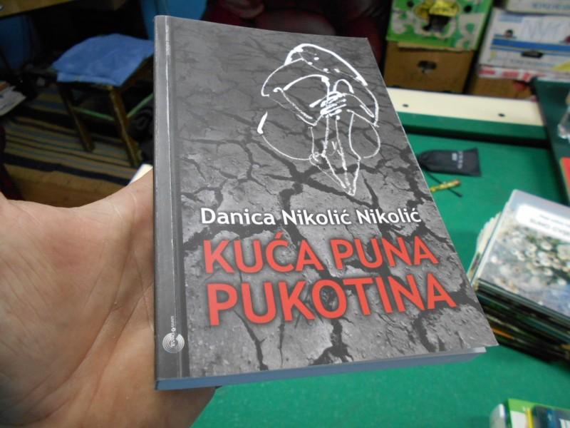 Danica Nikolić Nikolić - Kuća puna pukotina