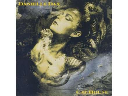 Danielle Dax - Cat-House