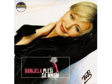 Danijela Martinović - Pleši Sa Mnom