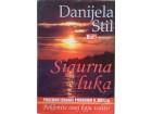 Danijela Stil - Sigurna luka