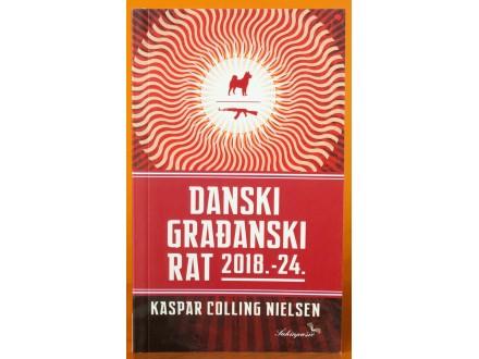 Danski građanski rat 2018.-2024. Kaspar Colling Nielsen