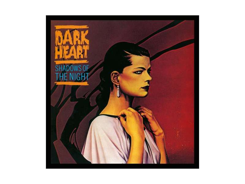 Dark Heart - Shadows Of The Night