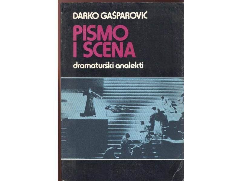 Darko Gašparović: Pismo i scena