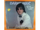 Darko Perić (2) – Dečak Za Tvoju Dušu, LP