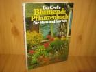 Das Grosse Blumen & Pfanzenbuch fur Haus und Garten