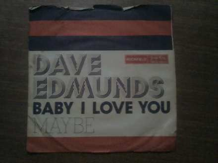 Dave Edmunds - Baby I Love You
