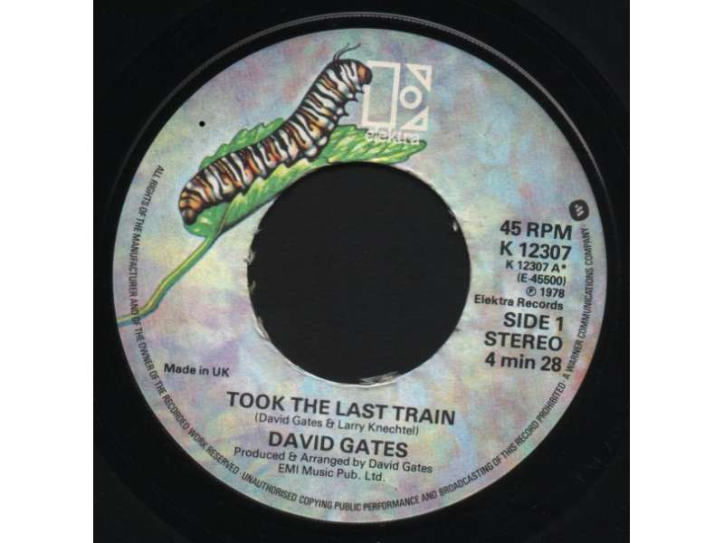 David Gates - Took The Last Train / Ann