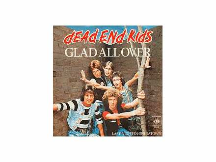 Dead End Kids - Glad All Over