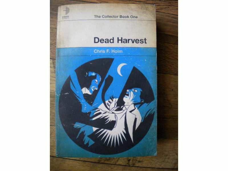 Dead Harvest  - Chris F Holm