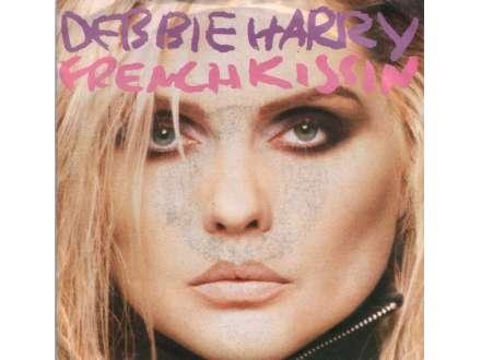 Deborah Harry - French Kissin`